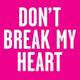 NEW_SINS_don't_break_my_heart.png