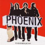 Phoenix_its_never_been.png