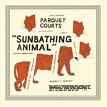 parquet_courts_sunbathing_animal.png