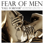 fear_of_men_fall_forever.png