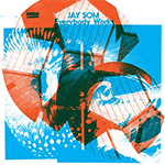 jay_som_everybody_works_lp.png
