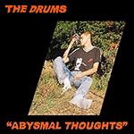 the_drums_abysmalthoughts.png