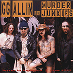 gg_allin_and_the_murder_junkies.png