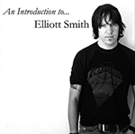 introduction_to_elliot_smith.png