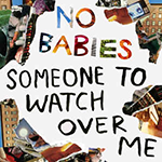 nobabies-someone.png