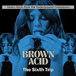 brown_acid_six.png