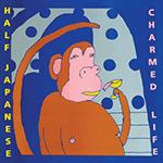 Half_Japanese_-_Charmed_Life.png