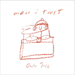 men-i-trust-oncle-lp.png