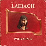 LAIBACH_Party_Songs.png