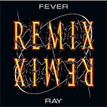fever_ray_remix.png