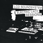 LCD_Soundsystem_-_electric_lady_sessions_packshot.png