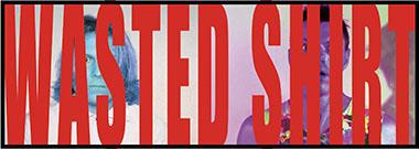 wastedshirt-banner