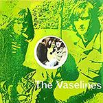 VASELINES.png