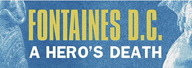 fontaines-dc-a-hero