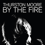 thurston_moore_by_the_fire.png