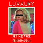 luxxury_set_me_free.png
