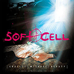 soft_cell_cruelty_without_beauty.png