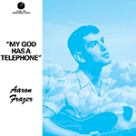 Aaron Frazer - My God Has a Telephone.png
