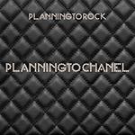 PLANNINGTOROCK_PLANNINGTOCHANEL.png