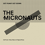 micronauts_get_funky_get_down.png