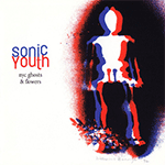 sonic_youth_nyc_ghosts_and_flowers.png